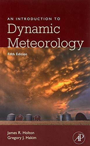 An Introduction to Dynamic Meteorology, Volume 88 (International Geophysics)