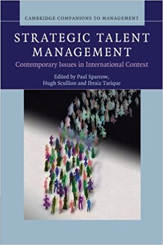 Strategic Talent Management (Cambridge Companions to Management)