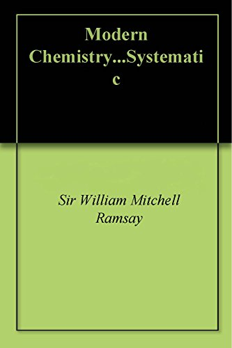 Modern Chemistry...Systematic