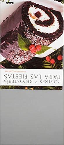 Amazon.com: Postres y repostería para las fiestas (Spanish Edition) (9789876349727): María Nuñez Quesada: Books