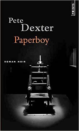 Paperboy (Points Roman noir): Amazon.es: Dexter, Pete, Matthieussent, Brice: Libros en idiomas extranjeros