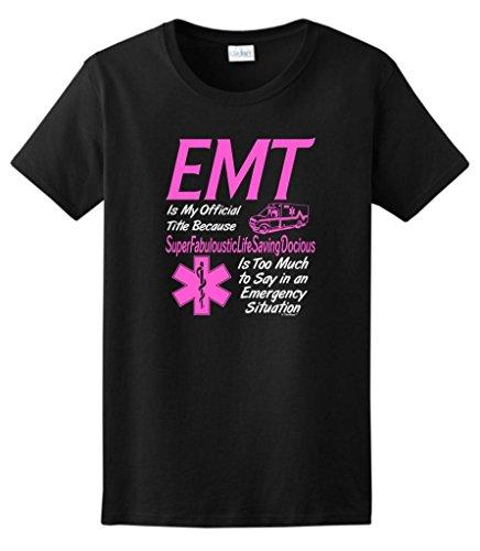 EMT My Official Title Humorous Ladies T-Shirt Large Black