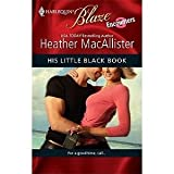 img - for His Little Black Book : Encounters (Harlequin Blaze #527) book / textbook / text book