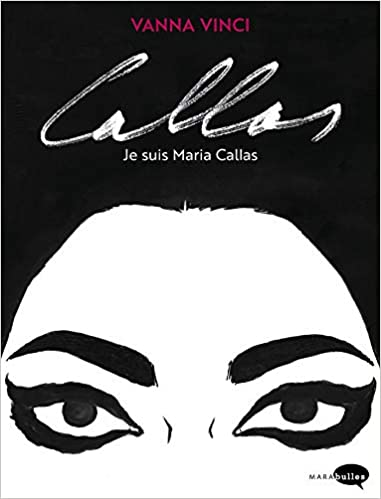 Livre pdf gratuit a telecharger Callas, je suis Marias Callas