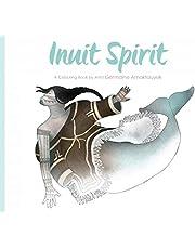 Inuit Spirit: A Colouring Book by Artist Germaine Arnaktauyok