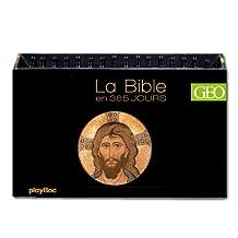 CALENDRIER GÉO, LA BIBLE EN 365 JOURS