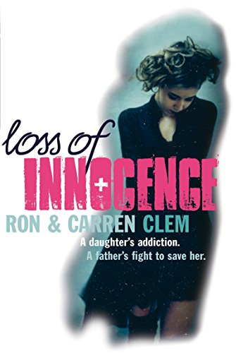 Pdf download loss of innocence a daughter s addiction a father download loss of innocence a daughter s addiction a father s fight to save her pdfepubaudiobookebook here fandeluxe PDF