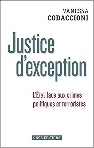 Livres gratuits Justice d'exception : L'Etat face aux crimes politiques et terroristes pdf epub