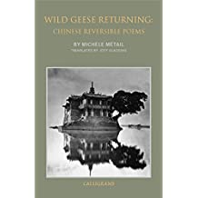 Wild Geese Returning: Chinese Reversible Poems