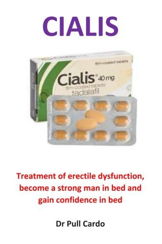 Gain Pills - Cialis: Treatment of erectile dysfunction, become a strong man in bed and gain confidence in bed