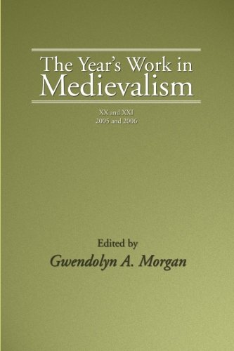 The Year's Work In Medievalism, 2005 And 2006: