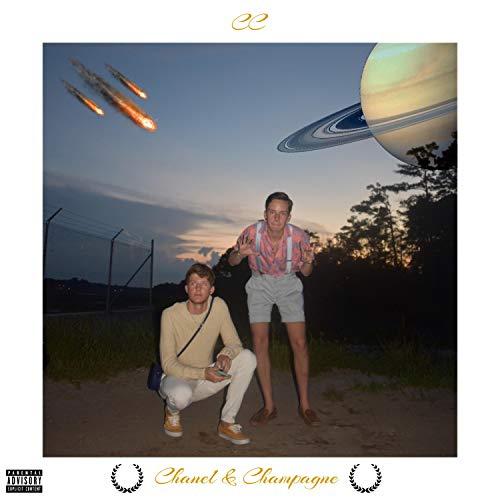 Chanel & Champagne [Explicit]