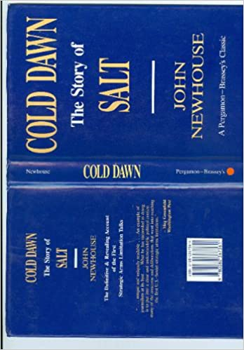 Cold Dawn The Story Of Salt John Newhouse 9780080367361 Amazon