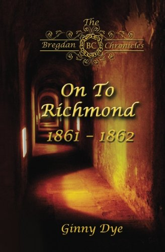 On to Richmond: Volume 2