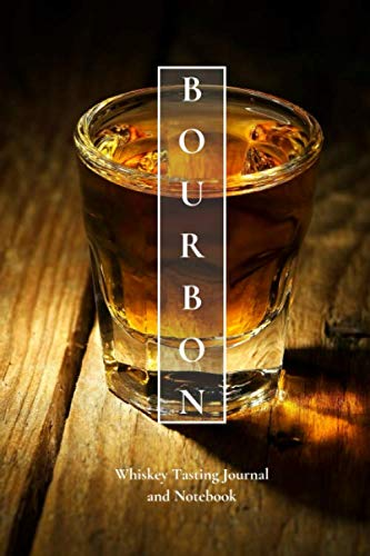 Bourbon Whiskey Tasting Journal and Notebook: Perfect for Tracking the Nose, Palate, and Finish of Your Favorite Whiskey by Flying Piggy Publishing