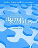Exploring the Dimensions of Human Sexuality 9780763742942