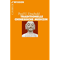 Traditionelle Chinesische Medizin (Beck'sche Reihe)
