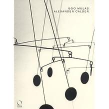 Alexander Calder: Sculptures