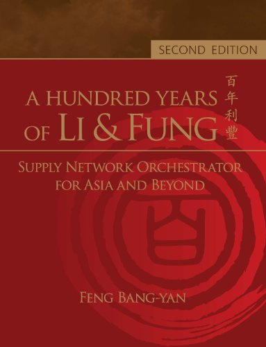 a-hundred-years-of-li-fungsupply-network-orchestrator-for-asia-and-beyond