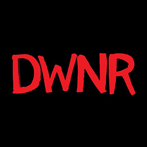 Dwnr [Explicit]