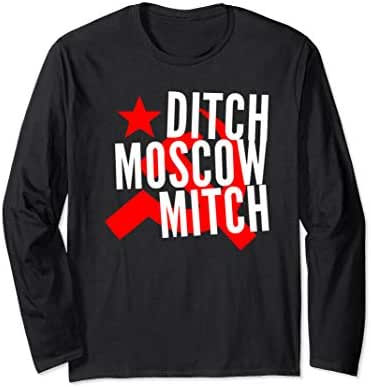 Ditch Moscow Mitch McConnell Anti Trump 2020 Gift Long Sleeve T-Shirt