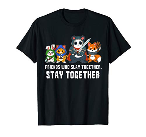 Friends Slay Together Stay Dungeons Role Play Game Fantasy T-Shirt