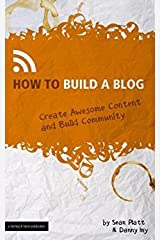 How to Build a Blog Paperback
