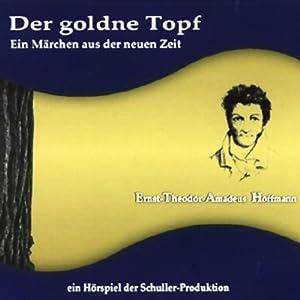 Der goldne Topf Hörspiel