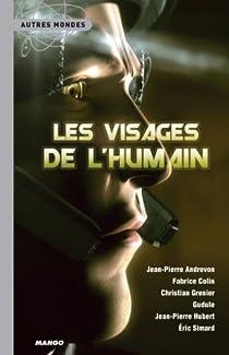 Les Visages de l'humain par Guiot