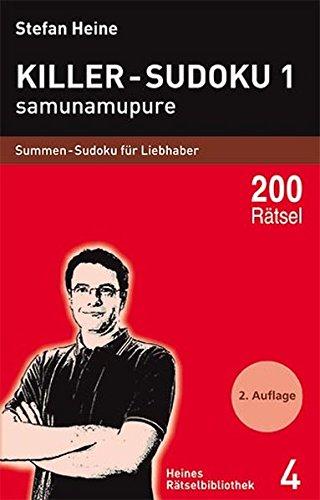 Killer-Sudoku - Samunamupure: Summen-Sudoku für Liebhaber (Heines Rätselbibliothek)