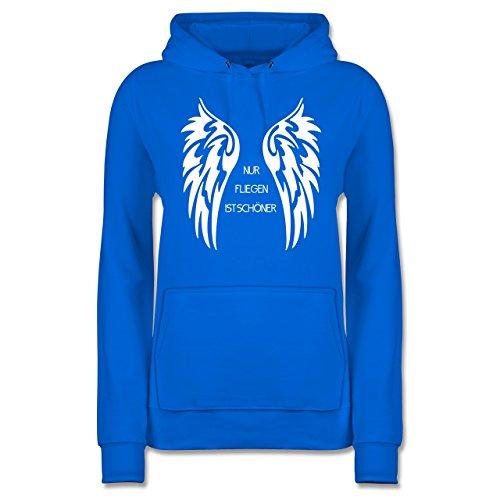 Shirtracer Motorräder - Nur Fliegen ist schöner Flügel - Damen Hoodie Himmelblau