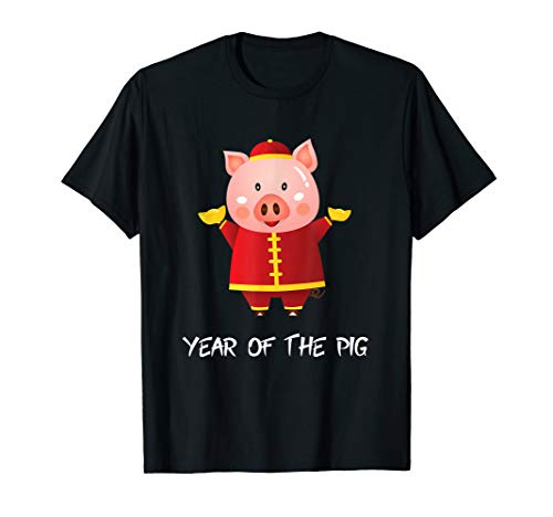 Funny Chinese New Year of the Pig 2019 T-Shirt Birthday Gift