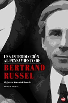 Una introducción al pensamiento de Bertrand Russell de [Bassols, Alejandro Tomassini]
