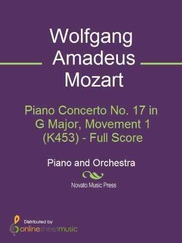 Concerto Movement - Piano Concerto No. 17 in G Major, Movement 1 (K453) - Full Score
