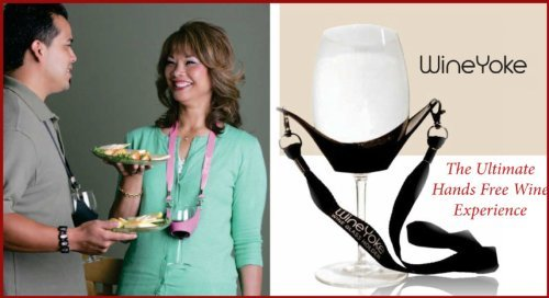 The WineYoke hands free wine glass holder is the perfect accessory for wine tasting or wine events. The WineYoke offers you hands free holding of your wine glass while you enjoy hors d'oeuvres and socializing with friends. The WineYoke makes ...