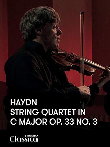 (Haydn - String Quartet in C Major Op. 33 No. 3)