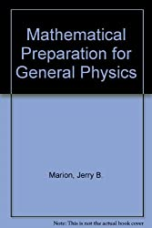 Mathematical Preparation for General Physics (Saunders golden series)