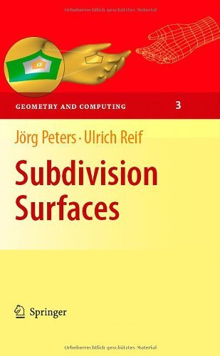 Download Subdivision Surfaces: 3 (Geometry and Computing) Pdf