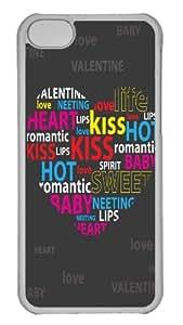 Hot iPhone 5C Customized Unique Print Design Valentine Typography New Fashion PC Transparent iPhone 5C Cases