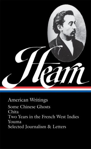 Lafcadio Hearn: American Writings (Library of America, No. 190)