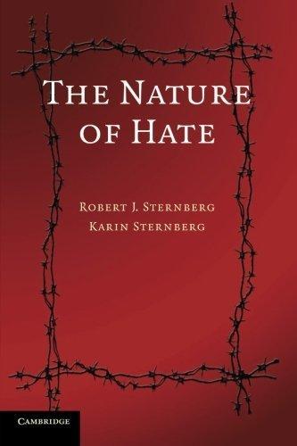 The Nature of Hate by Sternberg PhD, Robert J., Sternberg PhD, Karin (2008) Paperback