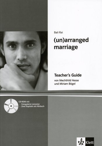 (Un) arranged marriage. Lektüre. Englische Jugendliteratur: Teacher's Guide