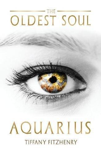 The Oldest Soul - Aquarius (Volume 3)