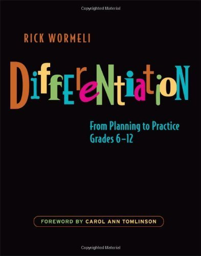 Differentiation: From Planning to Practice, Grades 6-12 by Wormeli, Rick (2007) Paperback