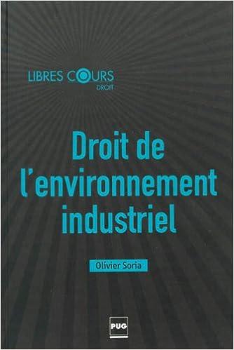 Livres gratuits en ligne Droit de l'environnement industriel epub, pdf