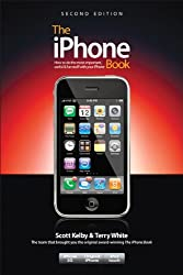 The iPhone Book (Covers iPhone 3G, Original iPhone, and iPod Touch), 2nd Edition