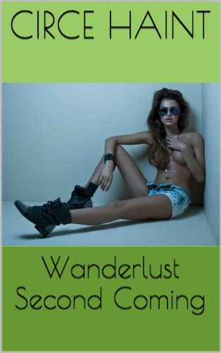 Wanderlust! The Second Coming
