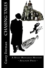 Chasing Tales: A Nyles Monahan Mystery Kindle Edition