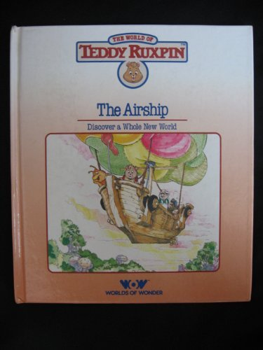 The Airship (The World of Teddy Ruxpin)