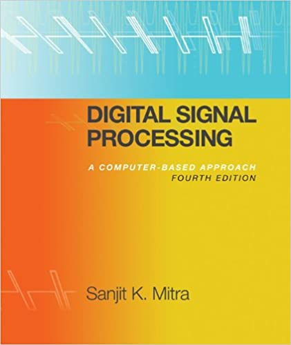 Digital signal processing with student cd rom sanjit mitra digital signal processing with student cd rom 4th edition fandeluxe Image collections